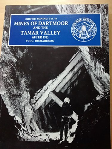 Mines of Dartmoor and the Tamar Valley After 1913