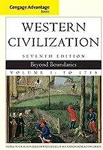 Cengage Advantage Books: Western Civilization: Beyond Boundaries, Volume I