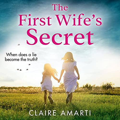 The First Wife's Secret Audiobook By Claire Amarti cover art