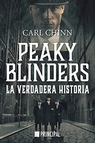 Peaky Blinders: La verdadera historia (Spanish Edition)