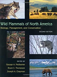 Wild Mammals of North America: Biology, Management and Conservation 2ed