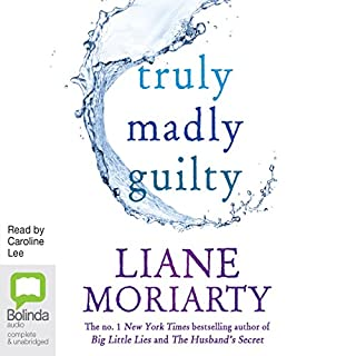 Truly Madly Guilty                   By:                                                                                                                                 Liane Moriarty                               Narrated by:                                                                                                                                 Caroline Lee                      Length: 17 hrs and 33 mins     878 ratings     Overall 4.0