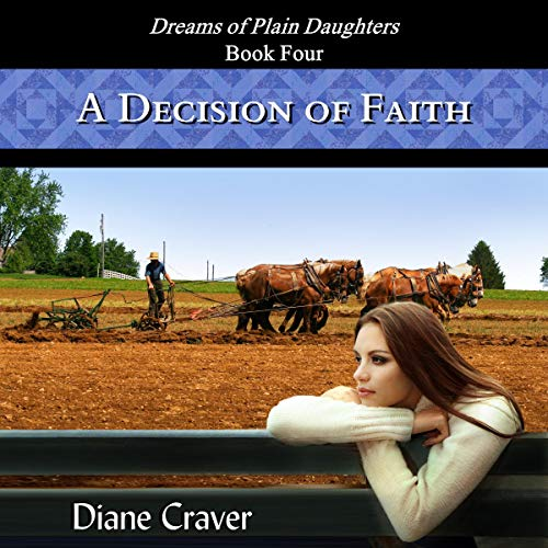 A Decision of Faith Audiobook By Diane Craver cover art