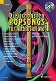 Die schönsten Popsongs für Alt-Blockflöte: 12 Pop-Hits. Band 1. 1-2 Alt-Blockflöten. Ausgabe mit...