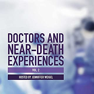 Doctors and Near-Death Experiences, Vol. 2 audiobook cover art