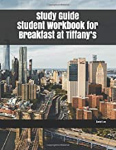 Study Guide Student Workbook for Breakfast at Tiffany's