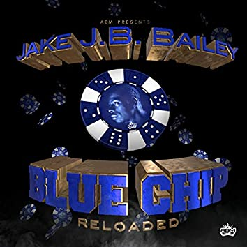 BlueChip (Reloaded)