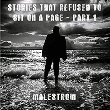 Stories That Refused to Sit on a Page - Part 1