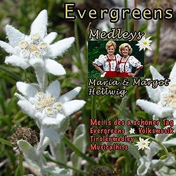 Evergreens - Medleys