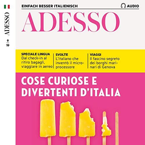 Adesso Audio - Cose curiose e divertenti d'Italia. 9/2019 Titelbild