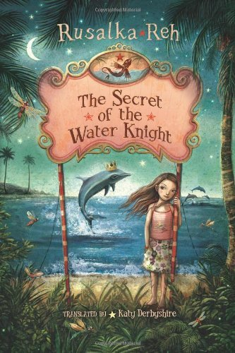 The Secret of the Water Knight (English Edition)
