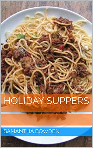 Holiday Suppers (English Edition)