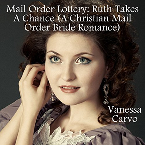 Mail Order Lottery: Ruth Takes a Chance audiobook cover art
