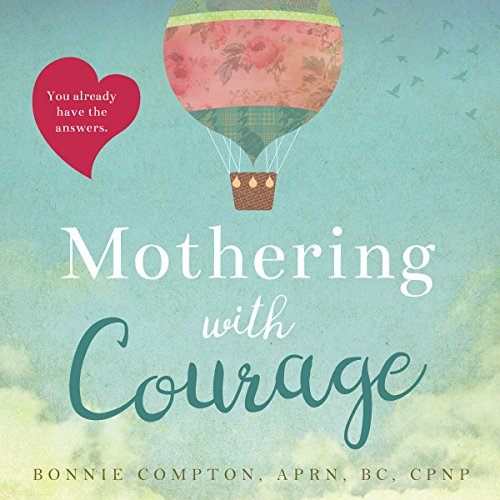 Mothering with Courage audiobook cover art