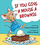 If You Give a Mouse a Brownie Children's Book