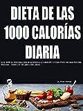 DIETA DE LAS 1000 CALORÍAS DIARIA: ESTA RECETA PROMETA PERDER SOBRE LAS 1000 CALORÍAS DIARIA