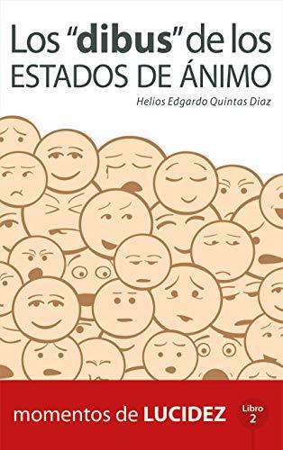 """Los """"dibus"""" de los estados de ánimo: Momentos de lucidez - Libro 2"""