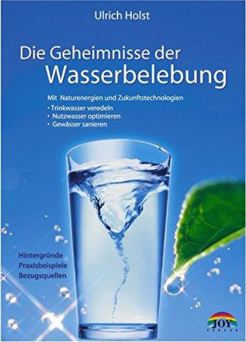 Die Geheimnisse der Wasserbelebung