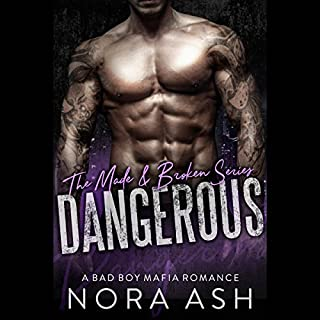 Dangerous     Made & Broken, Book 1              By:                                                                                                                                 Nora Ash                               Narrated by:                                                                                                                                 Rachel Hine,                                                                                        Joel Froomkin                      Length: 5 hrs and 24 mins     49 ratings     Overall 4.4