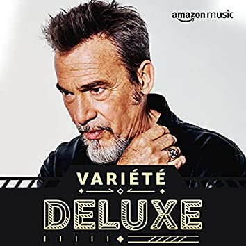 Variété Deluxe