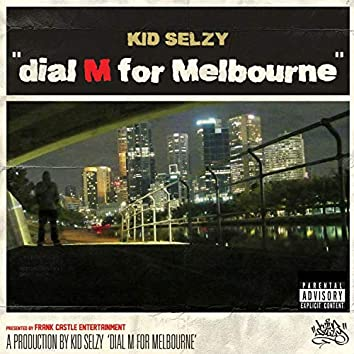 Dial M for Melbourne