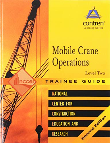 Mobile Crane Operations Level 2 Trainee Guide, Paperback