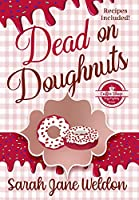 Dead on Doughnuts: A Coffee Shop Cozy Mystery Series