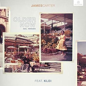 Older Now (incl. Remixes)
