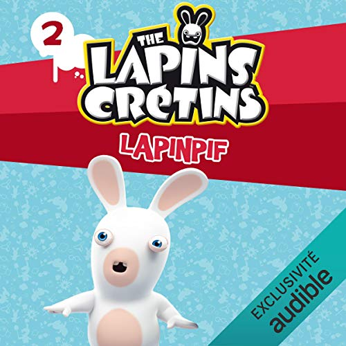 Lapinpif: The Lapins crétins 2