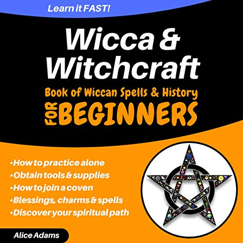 Wicca & Witchcraft for Beginners: Book of Wiccan Spells & History audiobook cover art