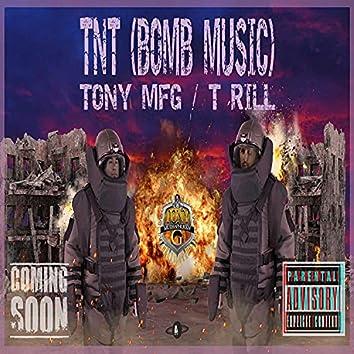 """""""TNT"""" (BOMB MUSIC)"""
