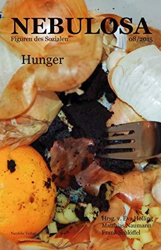 Hunger: Nebulosa. Figuren des Sozialen 08/2015
