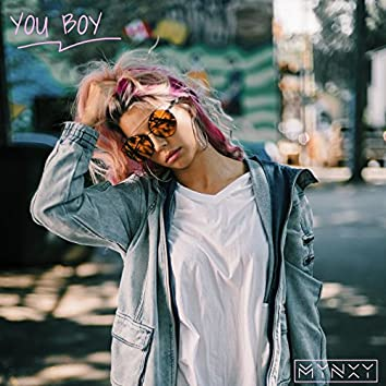 You Boy (feat. Mynxy)