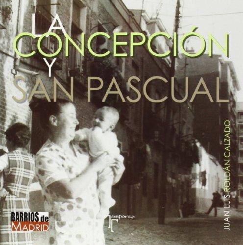 La Concepción y San Pascual (Distritos De Madrid)