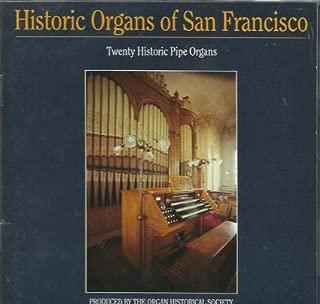 Historic Organs of San Francisco