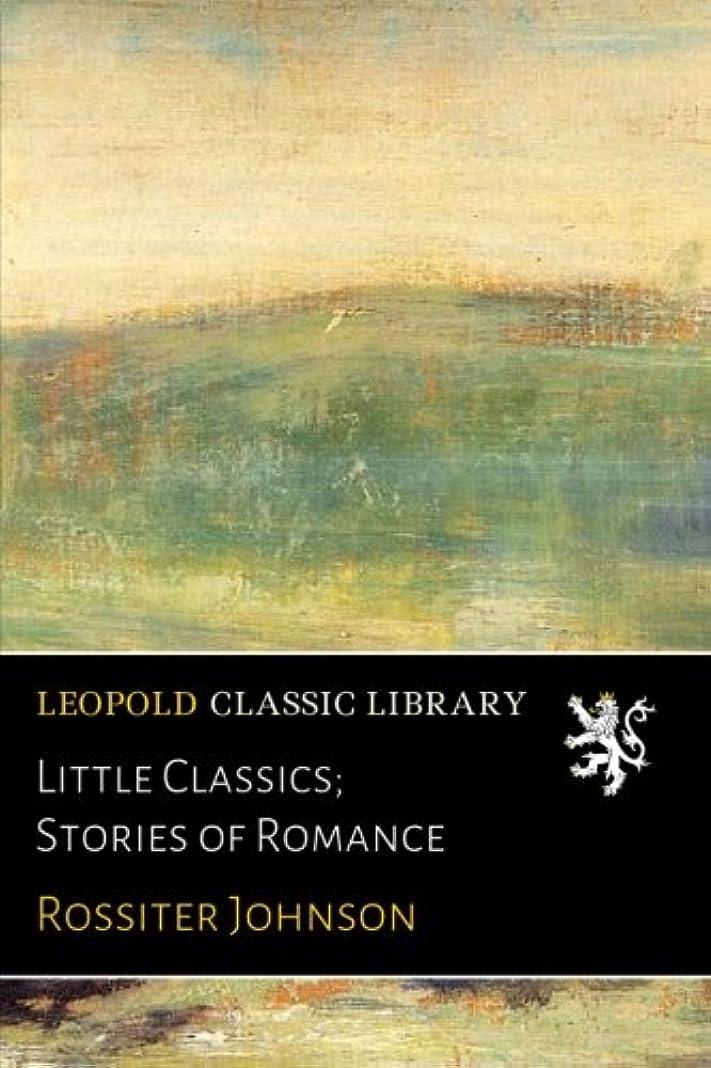 クラッシュアンカーディーラーLittle Classics; Stories of Romance