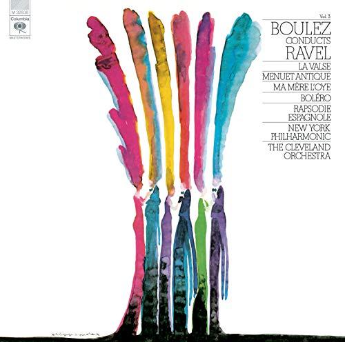 Ravel: Boléro; La Valse; Rhapsodie Espagnole; Menuet Antique; Ma Mère L'Oye