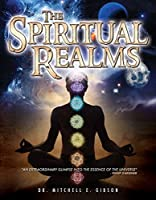 Spiritual Realms By Dr Mitchell E Gibson [DVD] [Import]