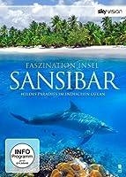 Faszination Insel - Sansibar