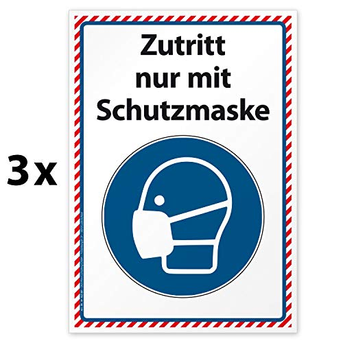 3 hochwertige Aufkleber mit Text: Zutritt nur mit Schutzmaske, Hinweisschild, Folie selbstklebend DIN A4 (210 x 297 mm)