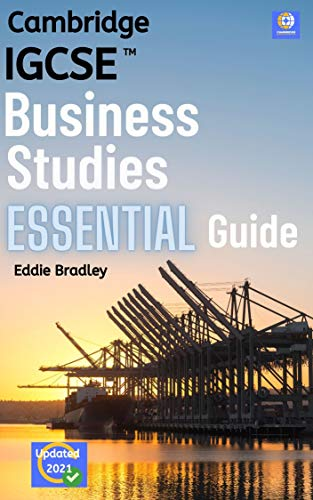 Business Studies IGCSE A* Essential Guide: Updated for the Cambridge International 2020 IGCSE Specification