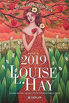 Agenda Louise Hay 2019 Año de Conciliación  Kepler   Spanish Edition