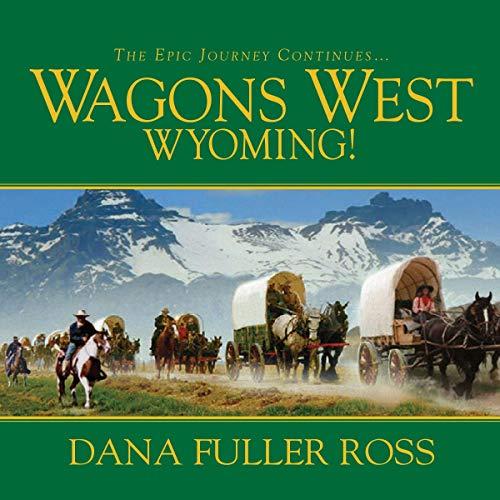 Wagons West Wyoming! Titelbild