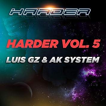 Harder, Vol. 5