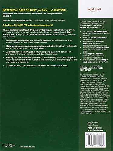Intrathecal Drug Delivery for Pain and Spasticity: Volume 2: A Volume in the Interventional and Neuromodulatory Techniques for Pain Management Series ... Techniques in Pain Management)