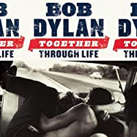 Together Through Life by BOB DYLAN (2014-12-24)
