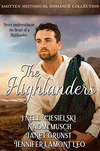 The Highlanders: A Smitten Historical Romance Collection (English Edition)