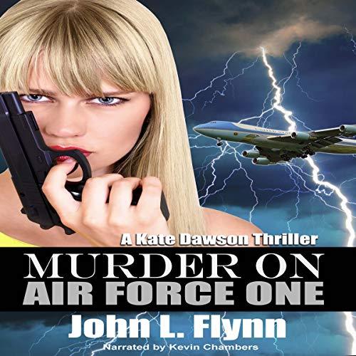 Murder on Air Force One Audiobook By John Flynn cover art