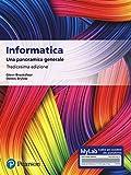 informatica. una panoramica generale. ediz. mylab. con contenuto digitale per accesso on line
