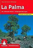 La Palma: Die schönsten Küsten und Bergwanderungen